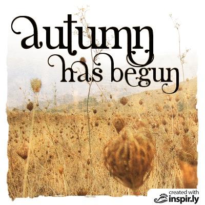 wishes autumn has begun