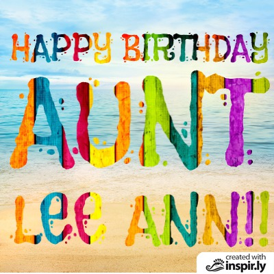 Happy Birthday Lee Ann